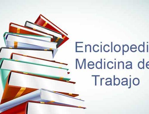 Enciclopedia Práctica de Medicina del Trabajo del INSST